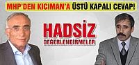 MHP'den Kıcıman'a üstü kapalı cevap!