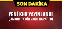 OHAL kapsamında Çankırı'da bir vakıf kapatıldı