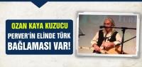Perver'in elinde Türk bağlaması var!