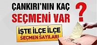 Referandum da Çankırı'da kaç seçmen...