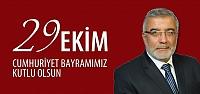 Ruhi Şeker Cumhuriyet Bayramı kutlama mesajı!