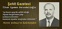 Şehit Gazeteci İlhan Egemen Darendelioğlu (1921 – 19 Kasım 1979)