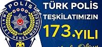 Türk Polis Teşkilatımızın 173. Kuruluş Yıldönümü Kutlu Olsun
