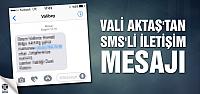 Vali Aktaş'tan SMS'li iletişim mesajı