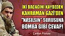 Kahraman Gazi'den bomba gibi cevap!