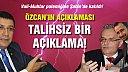 Özcan'ın açıklamaları talihsiz bir açıklama!
