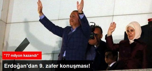 Zafer Kazanan Erdoğan'ın Balkon Konuşması: Bugün 77 Milyon Kazandı