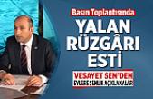 Vesayet SEN'in Basın Toplantısında Yalan Rüzgârı Esti