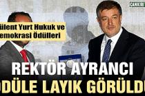 Rektör Ayrancı'ya Hukuk ve Demokrasiye katkı ödülü!