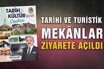 Çankırı Belediyesi Tarihi ve Turistik Mekânları Ziyarete Açtı