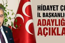 Hidayet Çelik MHP İl Başkanlığına adaylığını açıkladı