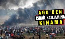 AGD'den, İsrail'in katliamına kınama!