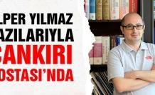 Alper Yılmaz yazılarıyla  Çankırı Postası'nda...