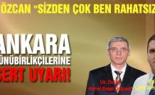 Vali Özcan'dan Ankara günü birlikçilerine sert uyarı!