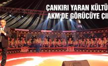 Çankırı Yaran Kültürü AKM'de tanıtılıyor