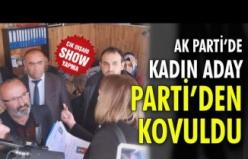 AK Parti'de kadın aday adayı partiden kovuldu!