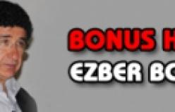 Bonus Hoca Ezber Bozdu