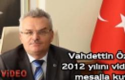 Çankırı Valisi Vahdettin Özcan'ın yeni yıl mesajı