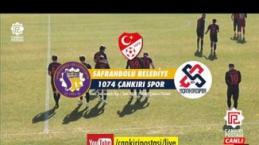 Safranbolu Belediyespor-1074 Çankırıspor mücadelesi!'