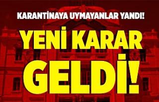 Çankırı'da karantina kararı: Uymayanlar yurtlara...