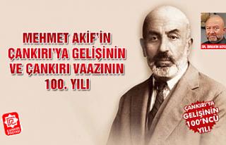 Mehmet Akif'in Çankırı'ya gelişinin ve Çankırı...