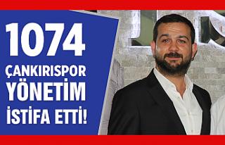 1074 Çankırıspor'da deprem! Yönetim Kurulu komple...