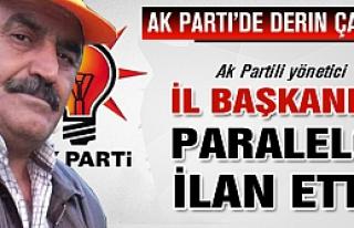 Ak Partili Yönetici İl Başkanını paralelci ilan...