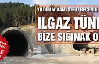 Başbakan Yıldırım Ilgaz Tüneli bize sığınak...