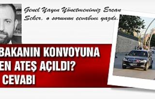 Başbakan'ın konvoyuna Jandarma neden ateş açtı?