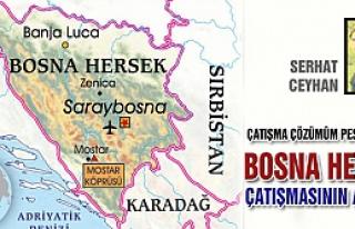 Bosna Hersek Çatışmasının Analizi
