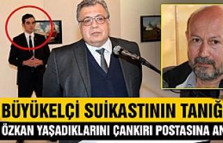 Büyükelçi Karlov suikastının en yakın tanığı...