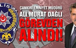 Çankırı Emniyet Müdürü Ali Murat Dağlı görevden...