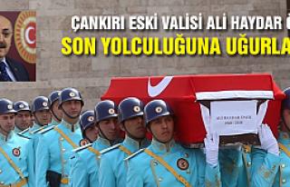 Çankırı eski Valisi Ali Haydar Öner son yolculuğuna...