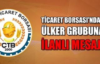 """Çankırı Ticaret Borsası'ndan Ülker grubuna """"geçmiş..."""