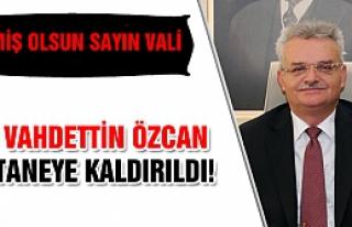 Çankırı Valisi Vahdetin Özcan hastaneye kaldırıldı!...