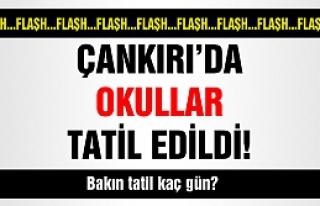 Çankırı'da Okullar Tatil Edildi!