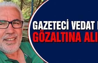 Gazeteci Vedat Beki gözaltına alındı!