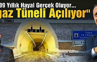 Ilgaz Tüneli Cumurbaşkanı Erdoğan'ın katılımı...