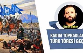 Kadim topraklarda Türk töresi geçer!