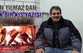Metin Yılmaz'dan Sıcak Bir Kış yazısı