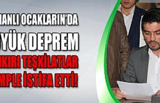 Osmanlı Ocakları Çankırı teşkilatı komple istifa...