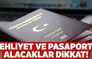 Pasaport ya da ehliyet alacaklar dikkat: Artık buradan...