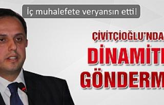 Salim Çivitcioğlu'ndan dinamitli gönderme!
