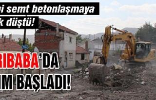 Sarıbaba'a yıkım başladı!