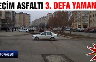 Seçim asfaltı 3. defa yamandı!