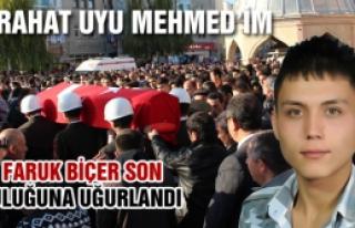 Şehid Askerimiz Ömer Faruk Biçer son yolculuğuna...