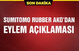 Sumitomo Rubber AKO yönetiminden eylem açıklaması
