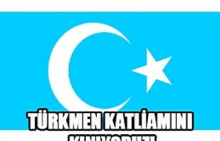 Türkmen katliamına sesiz kalanları...
