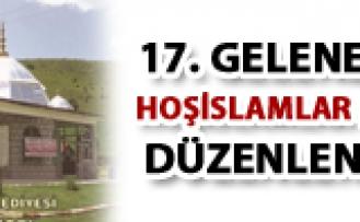 17. Geleneksel Hoşislamlar Şöleni
