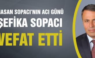 Çerkeş Belediye Başkanı Hasan Sopacı'nın acı günü!